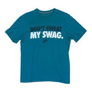 Nike L Large T Shirt Don't Sweat My Swag Blue Mens